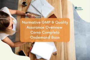 Corso GMP e Quality Assurance farmaceutico